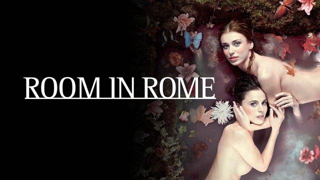 فيلم الرومانسية والإثارة Room in Rome 2010 مترجم للكبار