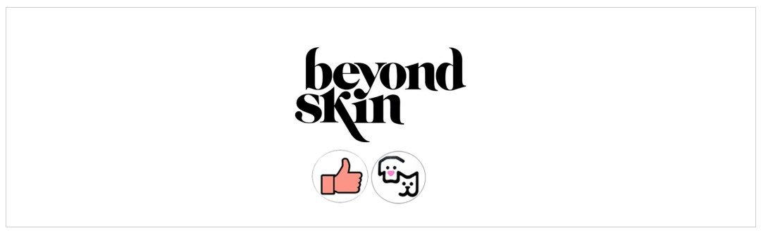 Beyond Skin - ethique & vegan