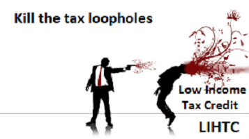 kill tax loopholes, LIHTC