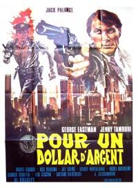 affiche du film Pour un dollar d'argent