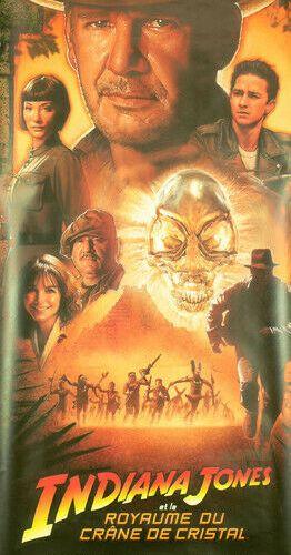 Affiche de cinéma du film Indiana Jones et le royaume du crâne de crystal