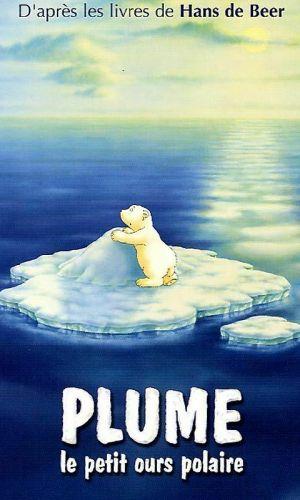 affiche du film d'animation Plume , l'ours polaire
