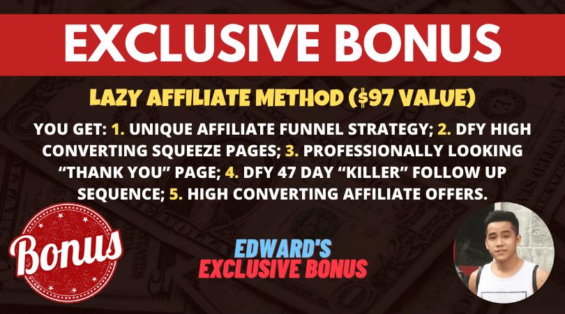bonus lazy affiliate method