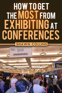 How to Get the Most from Exhibiting at Conferences