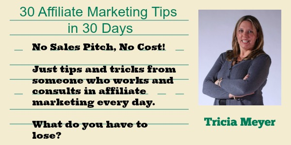 affiliate-marketing-tips-from-tricia-meyer