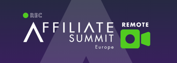 affiliate summit goes remote for the first time - Affiliate Summit Goes Remote for the First Time