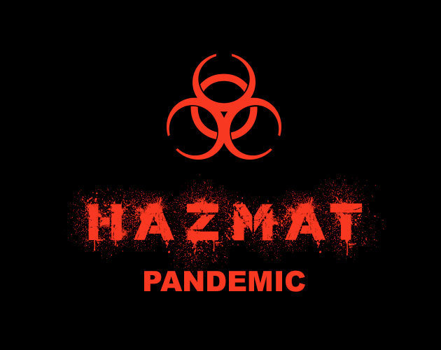HAZMAT: Pandemic