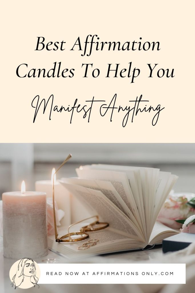 Best Affirmation Candles to Help You Manifest Anything