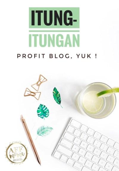 Itung-itungan Profit Blog Yuk