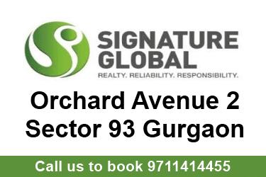 signature global orchard avenue 2 sector 93 gurgaon
