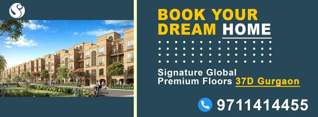 Signature Global City Premium Floors Sector 37D Gurgaon