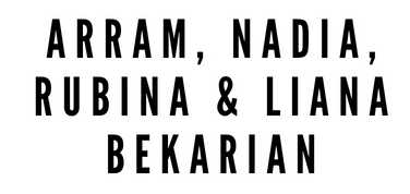 ARRAM, NADIA, RUBINA & LIANA BEKARIAN