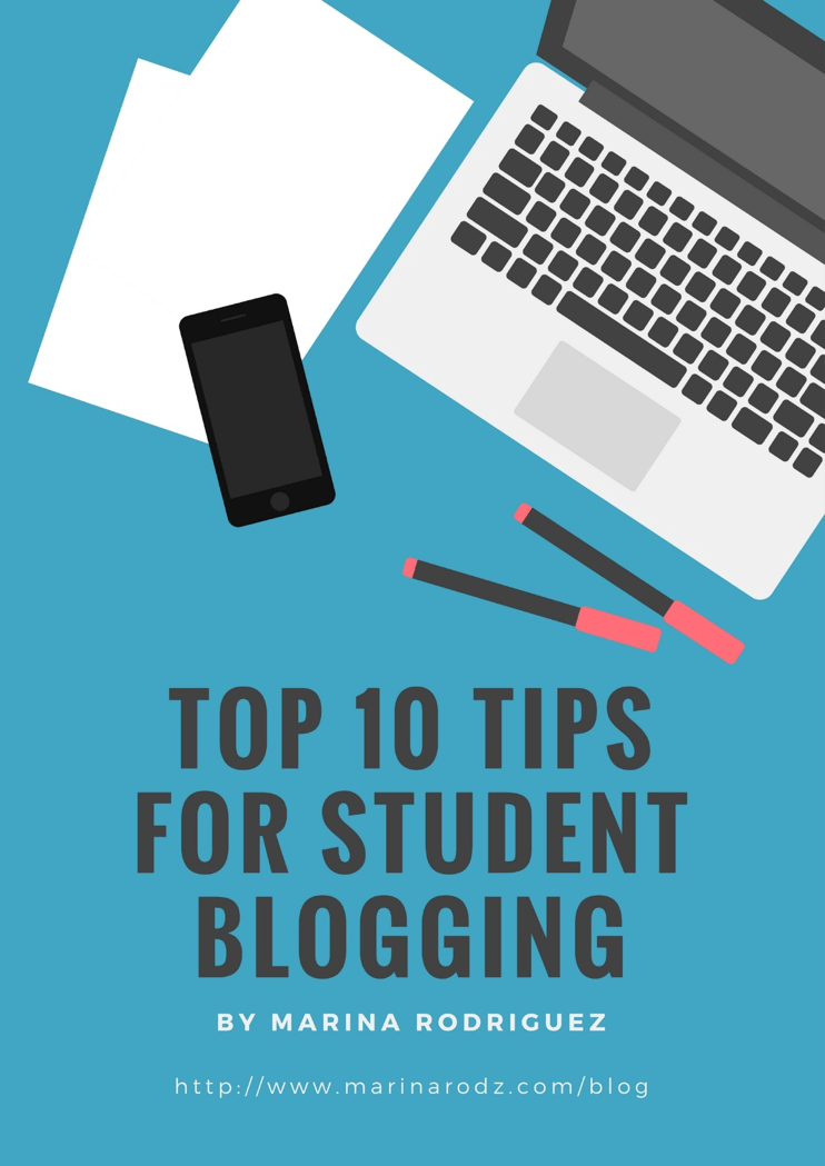 Top 10 Tips For Student Blogging (guest post by @mrodz308)
