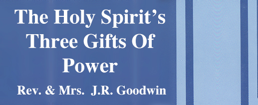 the Holy Spirit's Three gifts of power banner
