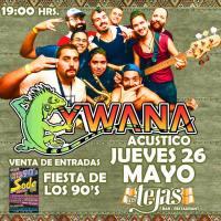 SANTIAGO: JUEVES 26 DE MAYO DE 2016 - YWANA