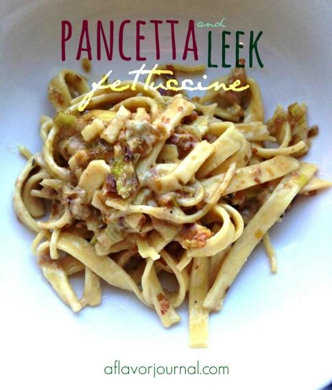 pancetta and leek fettuccine.