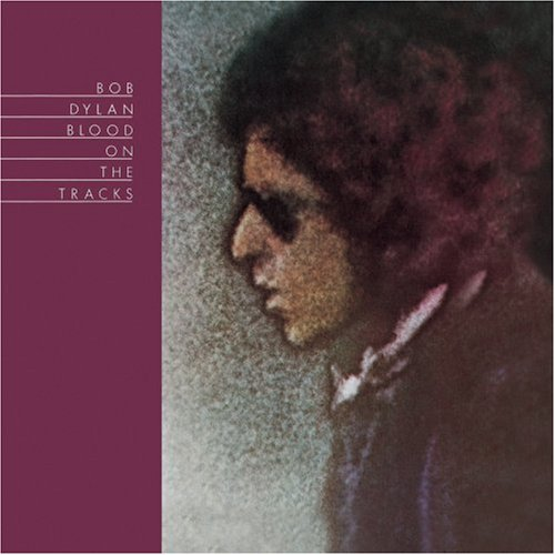 Blood on the Tracks, Bob Dylan, 1975