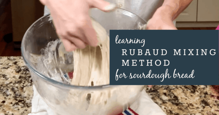 Technique: The Rubaud Mixing Method for High Hydration Sourdoughs