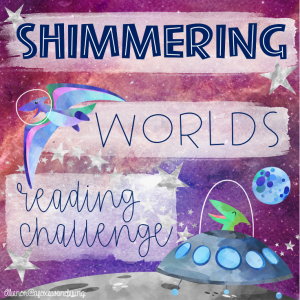 Shimmering Worlds Reading Challenge