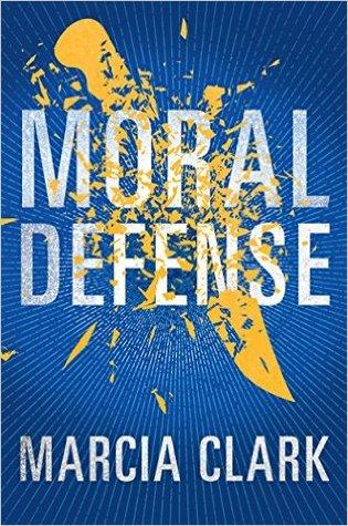 Moral Defense by Marcia Clark.jpg