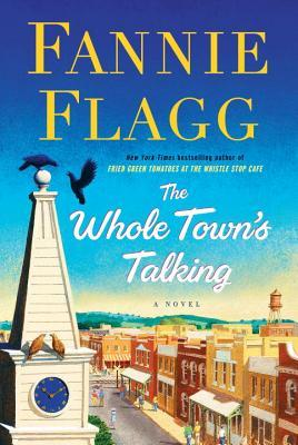 The Whole Town's Talking by Fannie Flagg.jpg