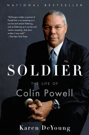 Soldier - The Life of Colin Powell by Karen DeYoung.jpg