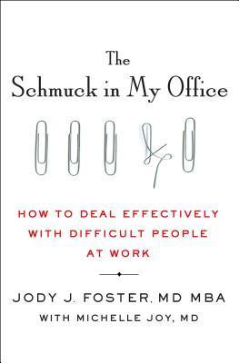 The Schmuck in My Office by Jody Foster.jpg