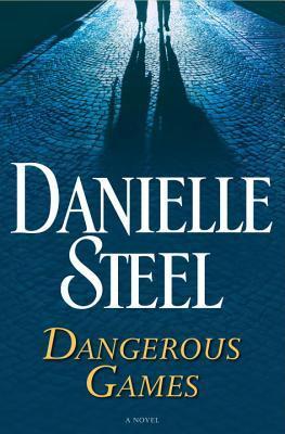 Dangerous Games by Danielle Steel.jpg