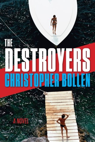 The Destroyers by Christopher Bollen.jpg