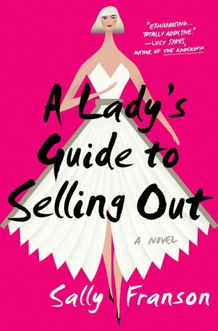 a ladys guide to selling out