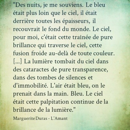 Marguerite #Duras - L'Amant. Made with @instaquoteapp #instaquote