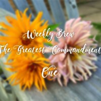 The Greatest Commandment - One