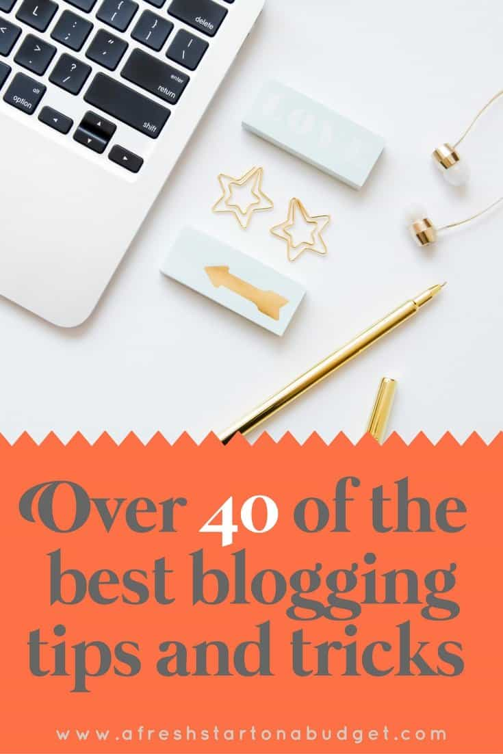 Over 40 of the best blogging tips and tricks. Covering everything blogging from content, social media,growing traffic and more.