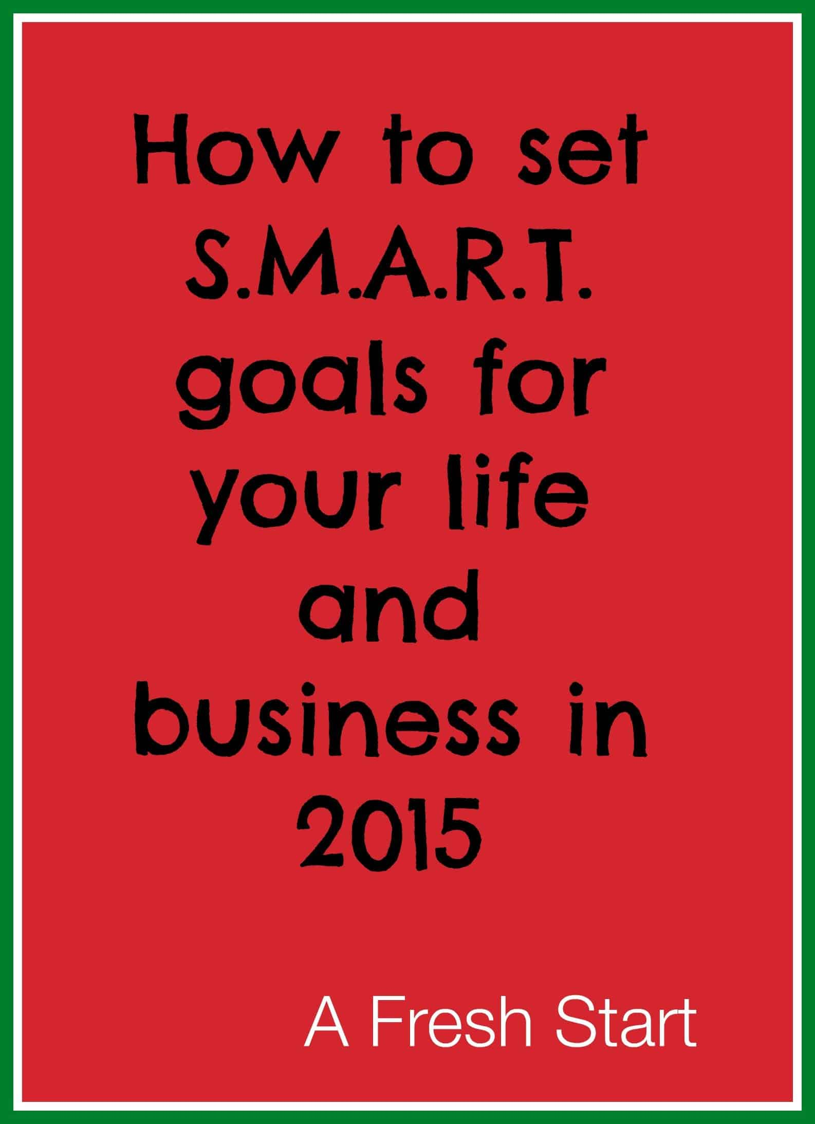 How To Establish S M A R T Goals For