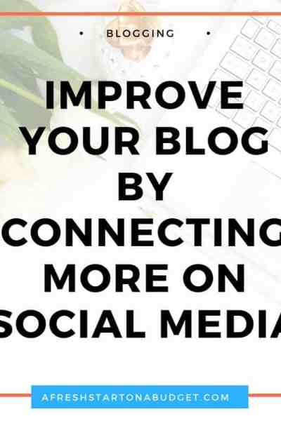 Improving your Blog by connecting more on social media