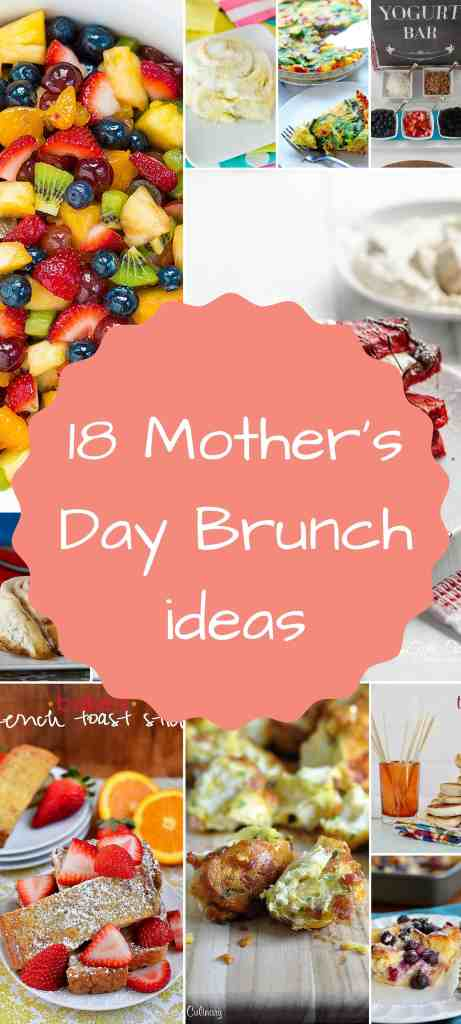 18 Mother's Day brunch ideas