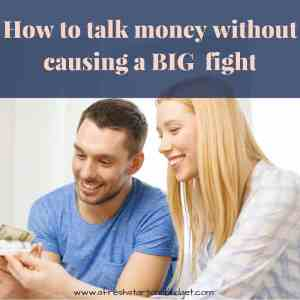 How to talk about money without causing a big fight