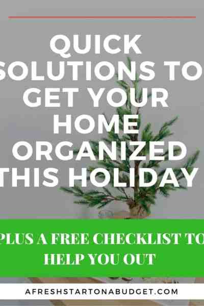 Some quick solutions to get you organized this holiday