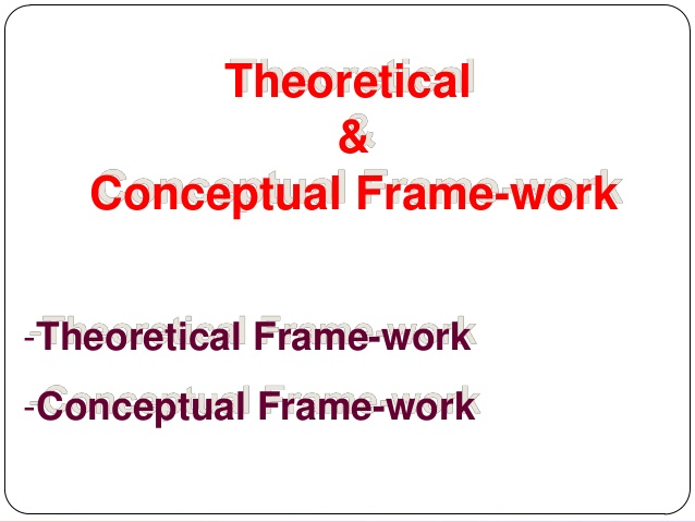 What Is The Difference Between The Theoretical And The Conceptual Framework?  - Afribary Blog