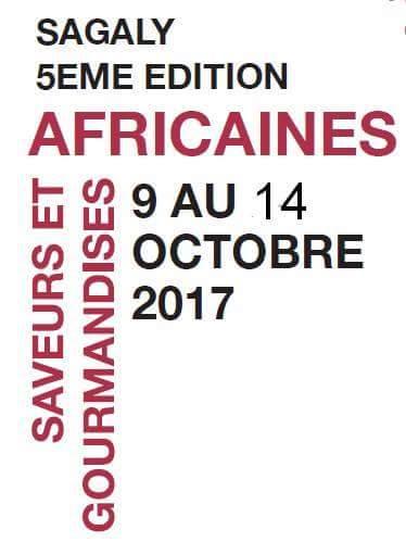 [SAGALY 2017] 5e édition des Saveurs et Gourmandises Africaines à Lyon du 9 au 14 octobre 2017
