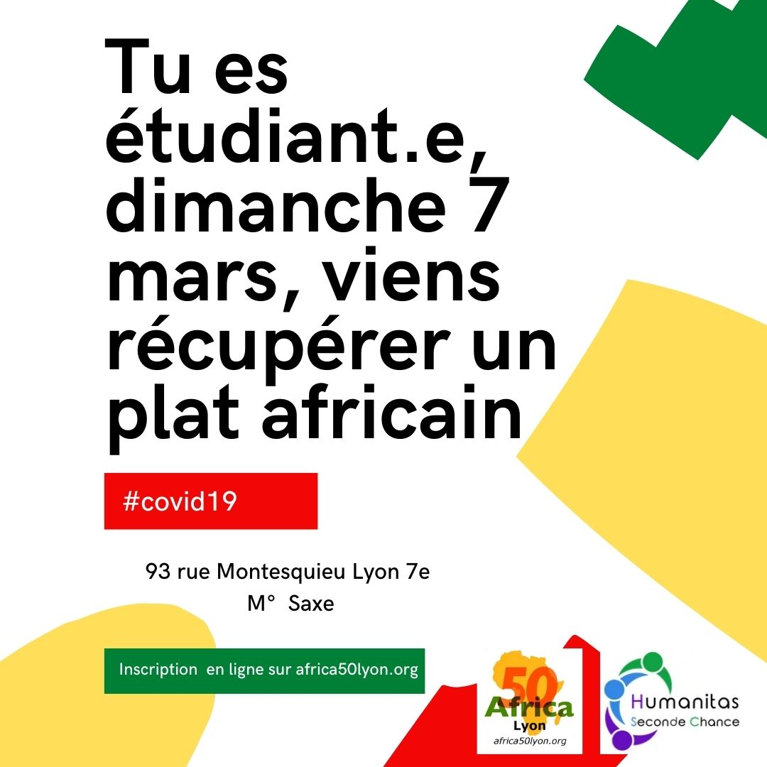 [SOLIDARITE] Tu es étudiant.e, dimanche 7 mars 2021 viens récupérer un plat africain offert par Humanitas Seconde Chance et Africa 50