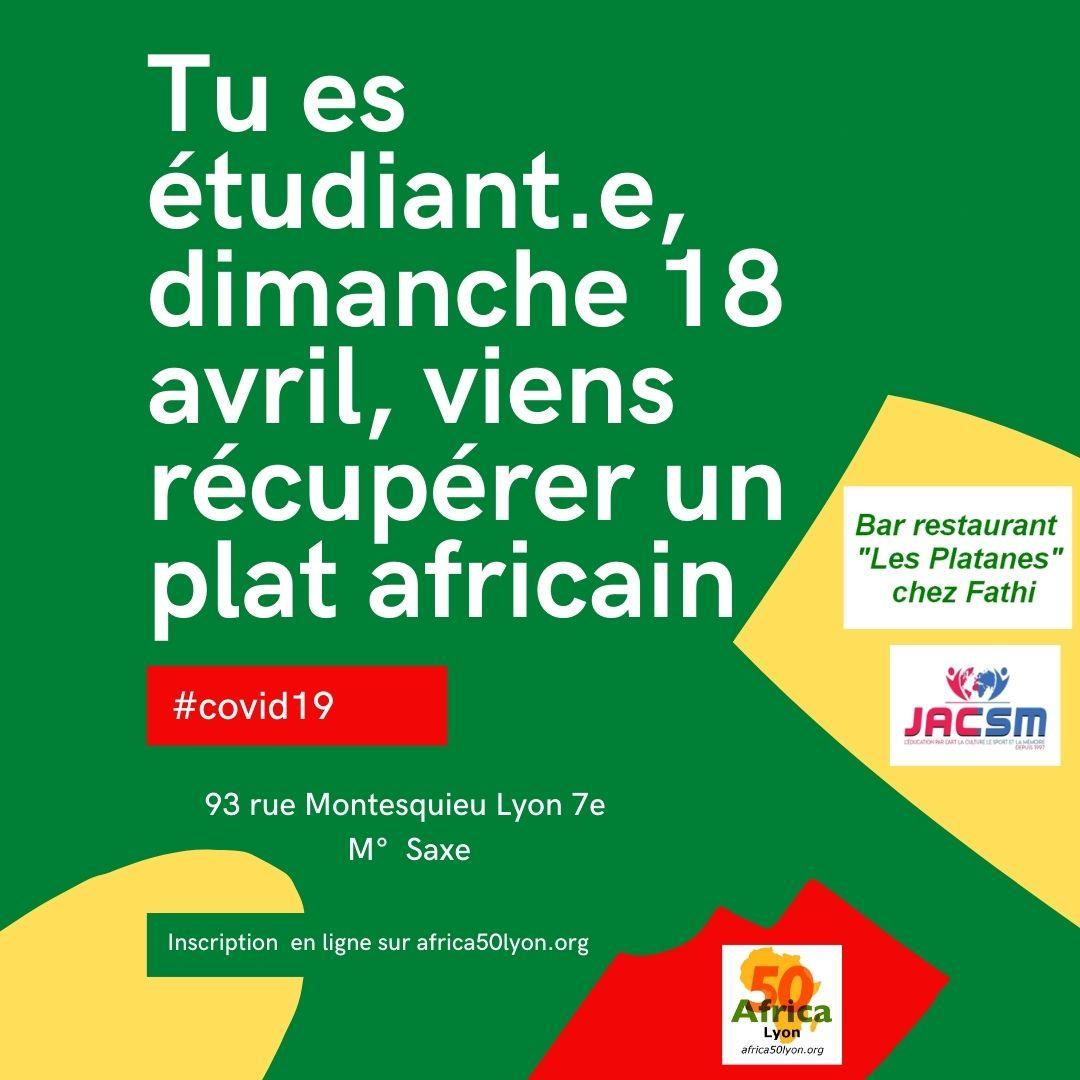 """[SOLIDARITE] Tu es étudiant.e, dimanche 18 avril 2021 viens récupérer un plat aux saveurs africaines offert par le Restaurant """"les Platanes"""" chez Fathi"""