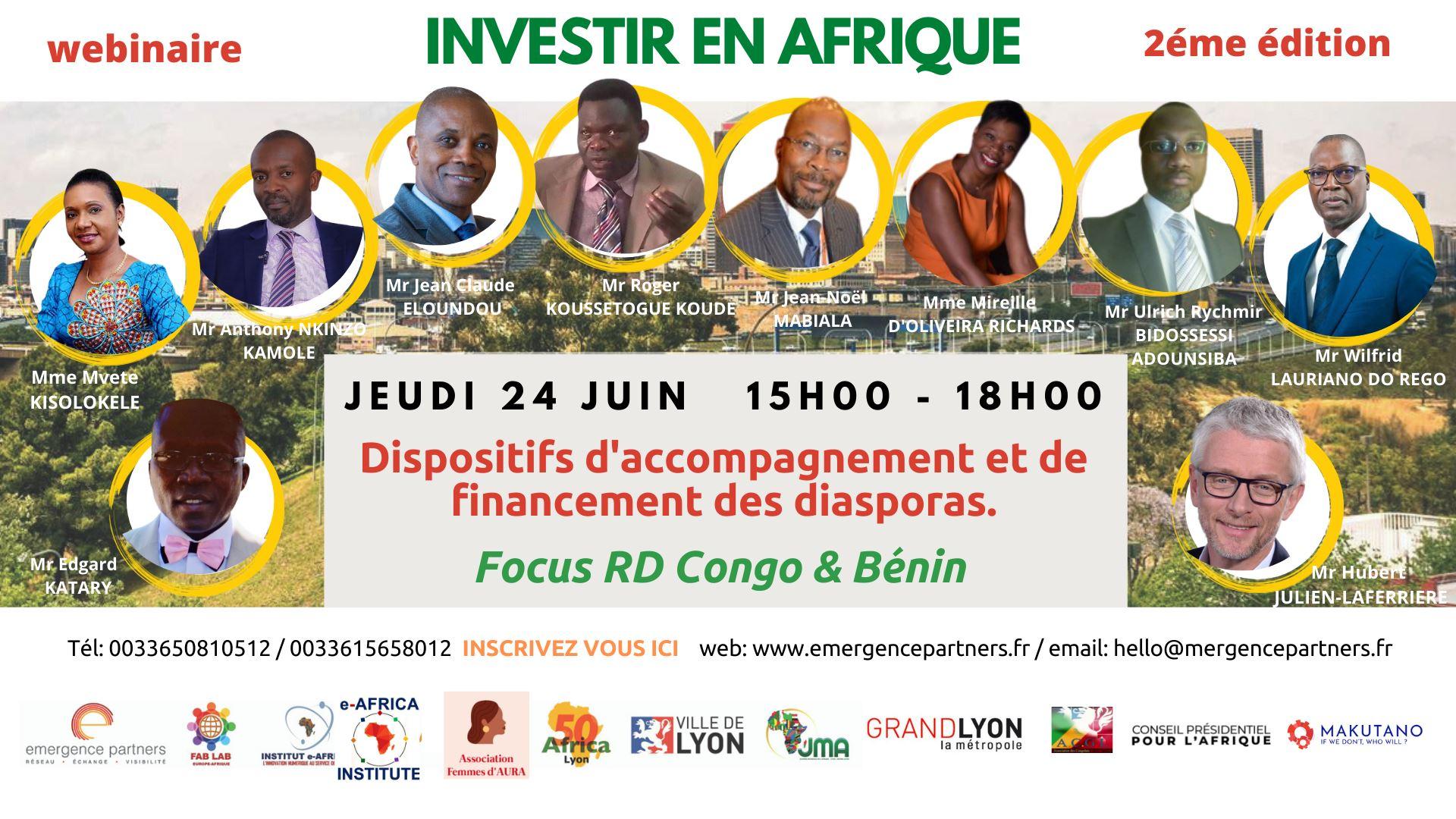 """[ECONOMIE] 2e édition """"Investir en Afrique"""" Les dispositifs d'accompagnement et de financement de la diasporas jeudi 24 juin 2021 de 15h à 18h"""