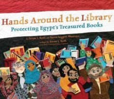 Hands Around the Library: Protecting Egypt's Treasured Books Book Cover