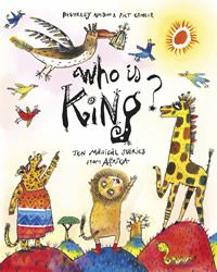 Who is King? Ten Magical Stories from Africa Book Cover