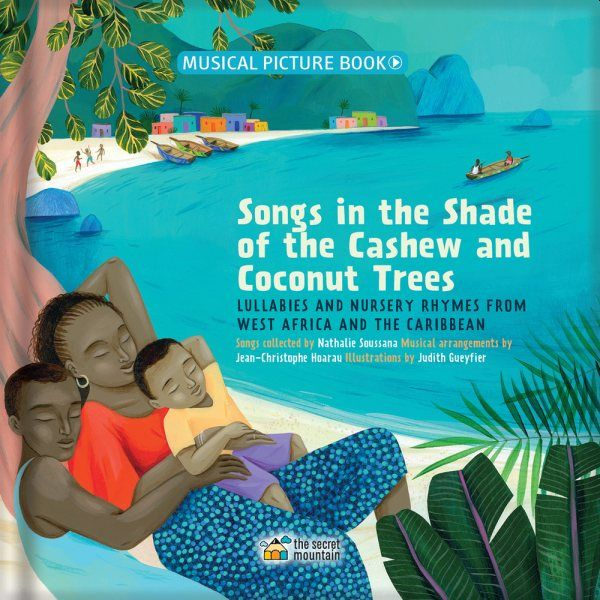 Songs in the Shade of the Cashew and Coconut Trees Book Cover