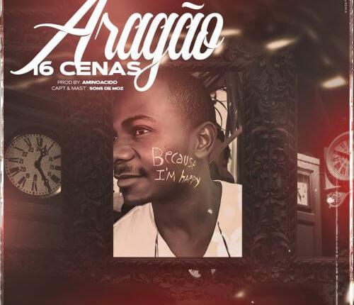 16 Cenas – Aragão (Prod. Aminoacido)