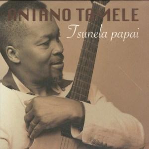 Aniano Tamele – Tsunela Papai (Album)