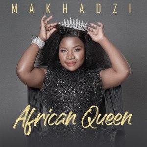 09 Makhadzi - Calling My Name