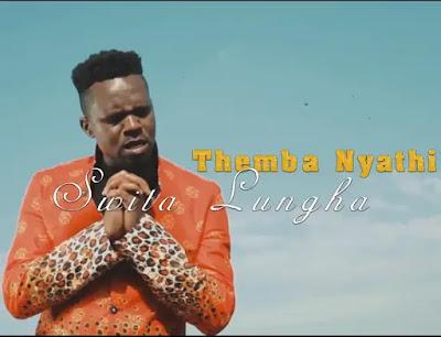 Musica Cristana - Themba Nyathi - Swita Lungha ( 2021 )